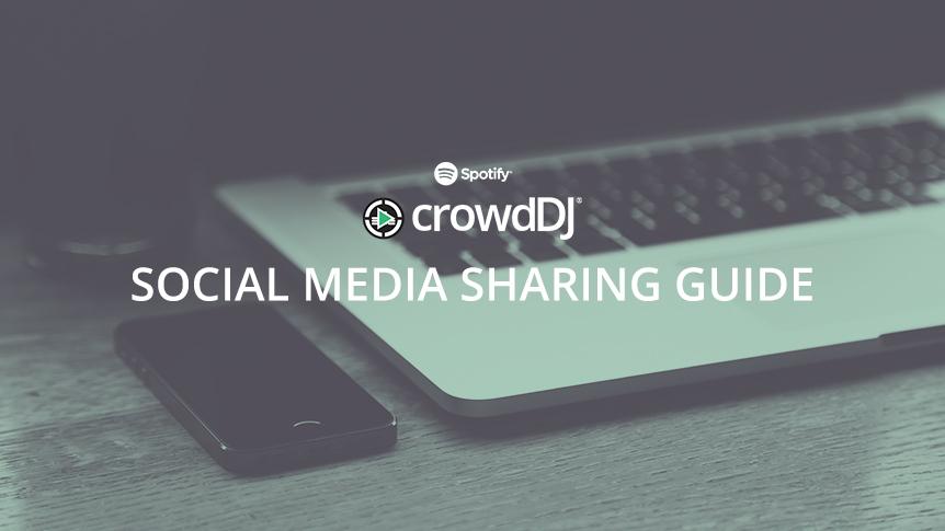 crowdDJ social media sharing guide