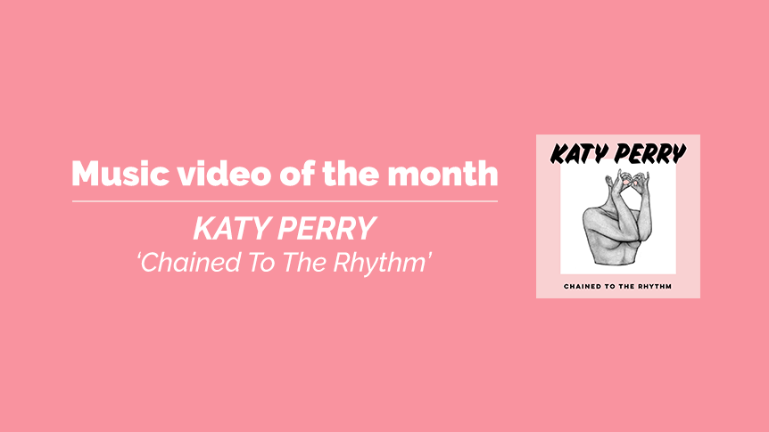 Music video of the month - Katy Perry