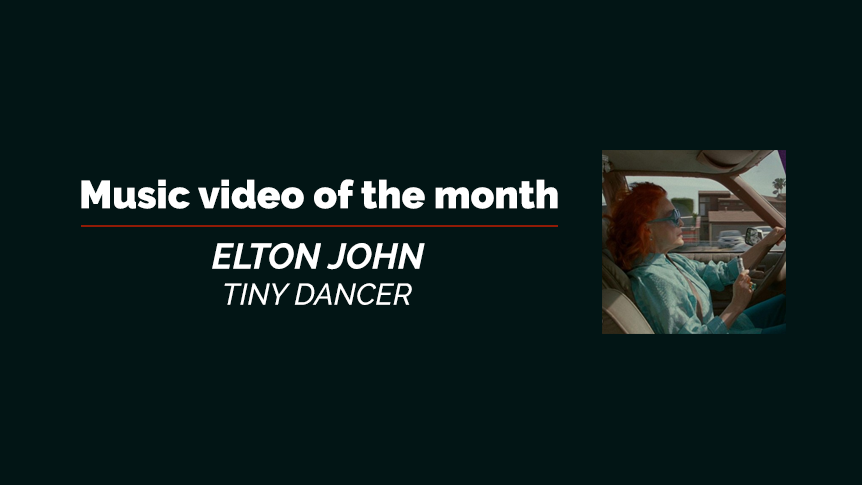 Music video of the month - Elton John