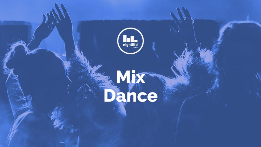 Playlist of the month - Mix Dance