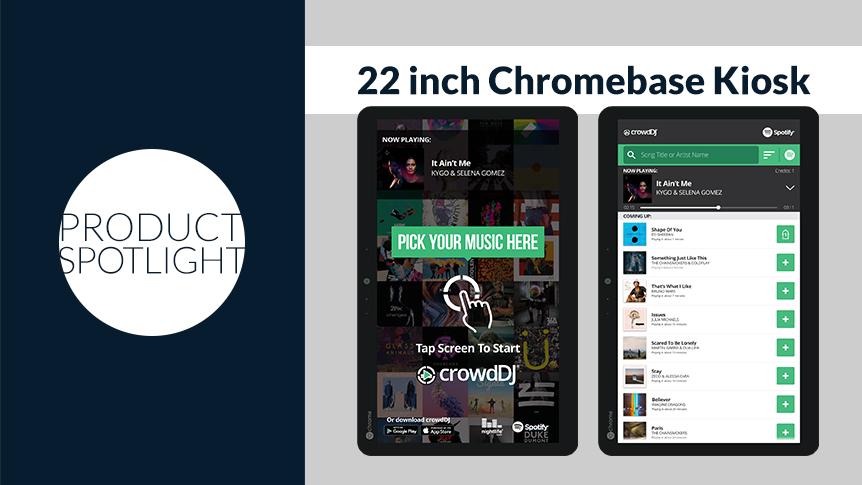22 inch Chromebase Kiosk