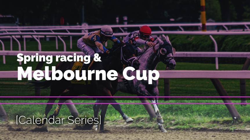 Spring racing & Melbourne Cup - Calendar Series