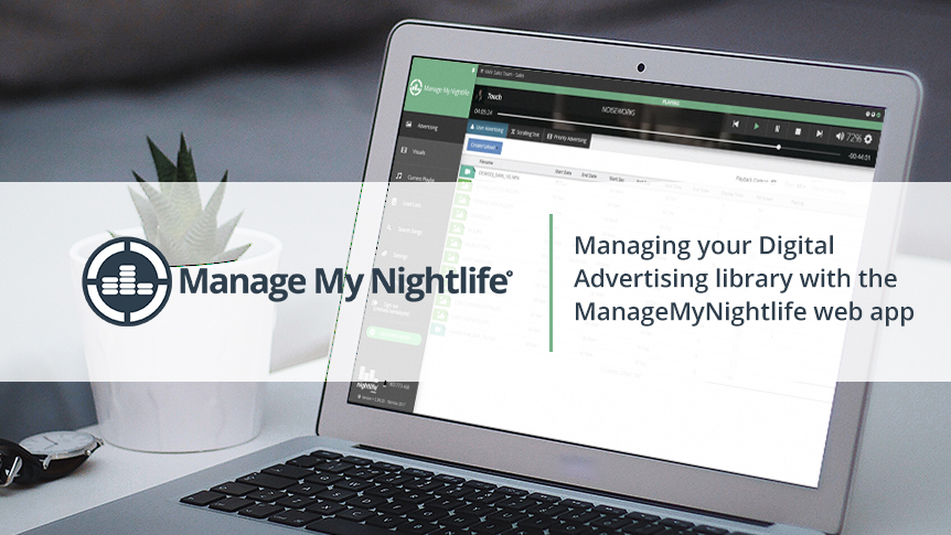 Managing you Digital Advertising library with the ManageMyNightlife web app