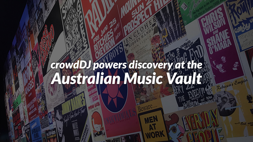 crowdDJ at Australian Music Vault