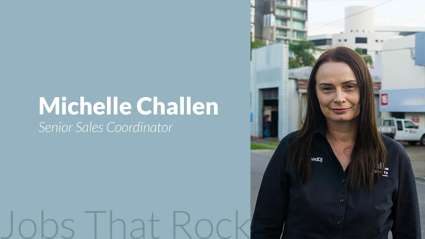 Jobs that rock - Senior Sales Coordinator Michelle Challen