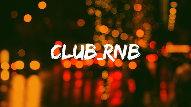 CLUB_RNB - Playlist of the month
