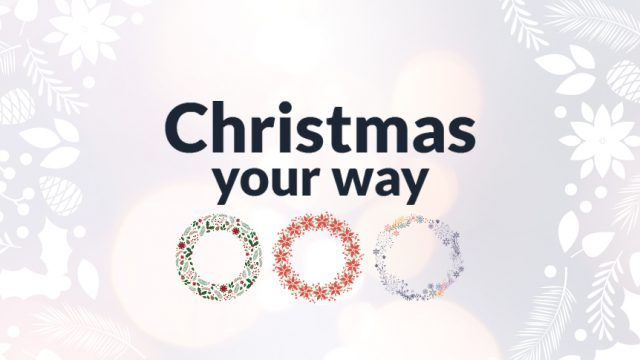 Christmas your way
