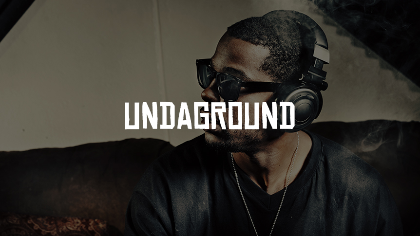 UNDAGROUND - playlist of the month