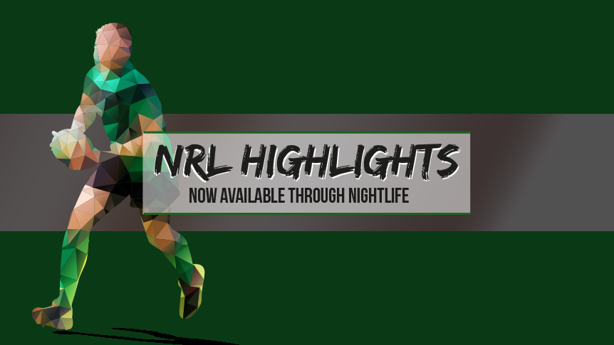 NRL highlights now available through Nightlife Music