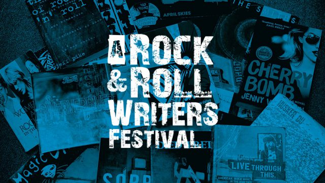 A Rock & Roll Writers Festival 2017