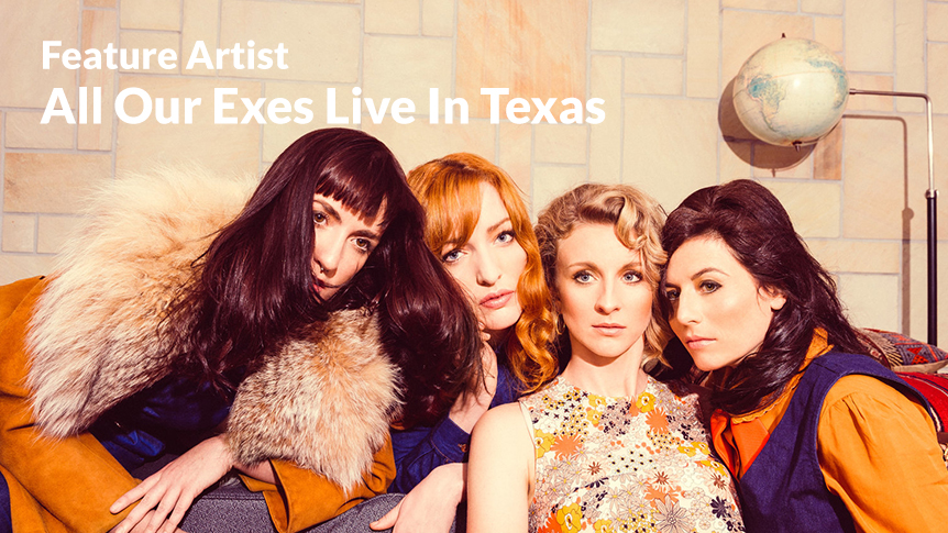 All Our Exes Live In Texas - Australian feature artist