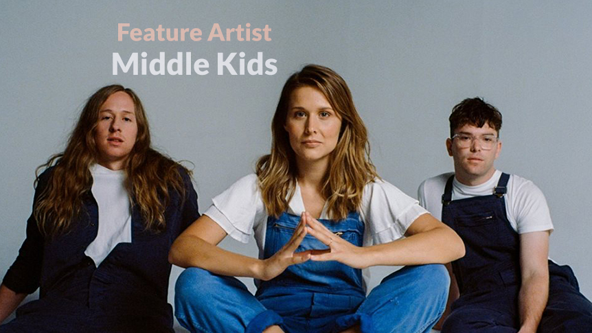 Middle Kids - Australian feature artist