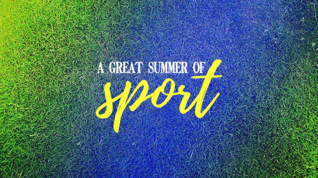 A great summer of sport