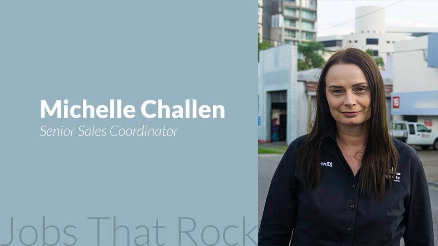 Jobs that rock - Senior Sales Coordinator Michelle Challen