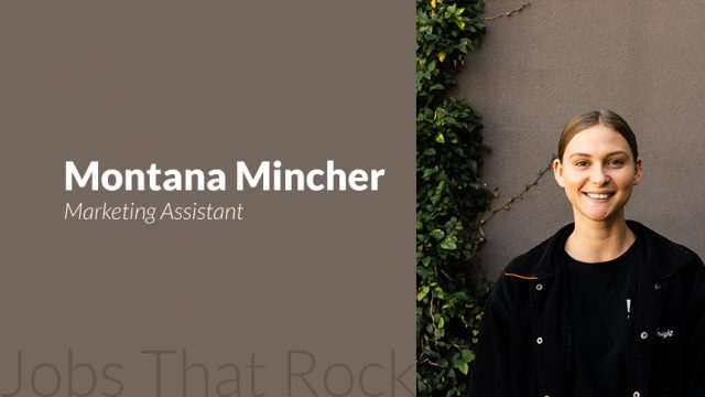 Jobs that rock - Montana Mincher