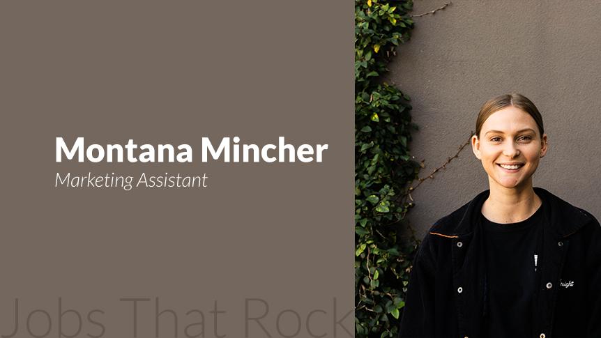 Jobs that rock - Montana Mincher