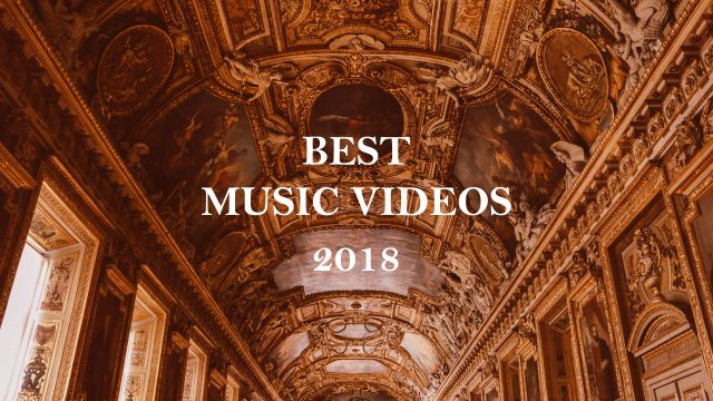 Best music videos of 2018