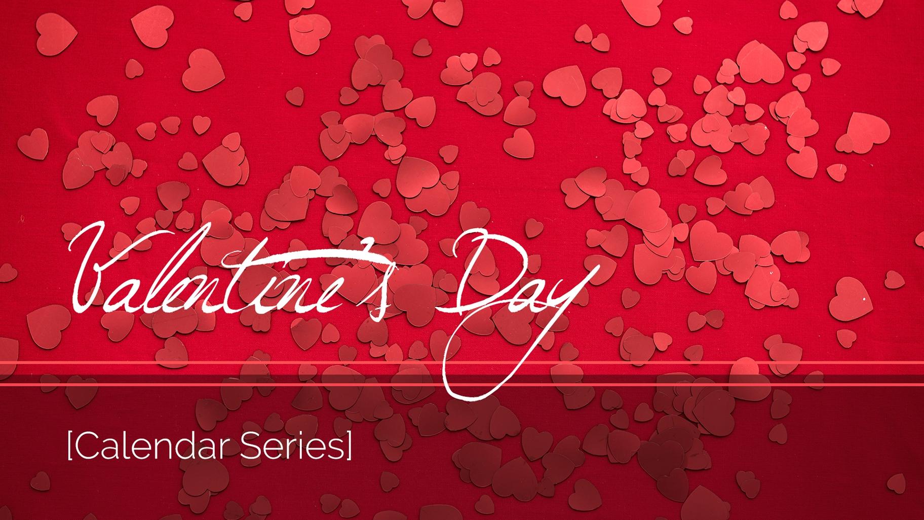 Valentine's Day Calendar Series