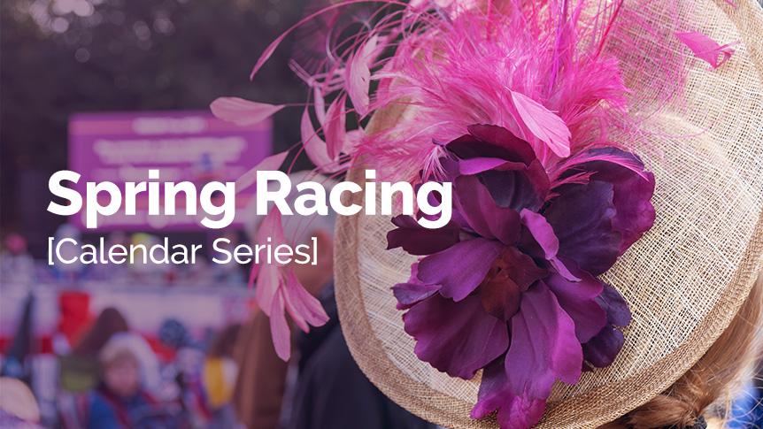 Spring racing - Calendar Series